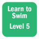 Learn to Swim Level 5