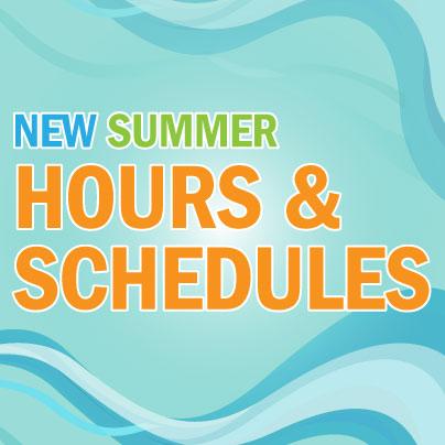 New Summer Hours & Class Schedules