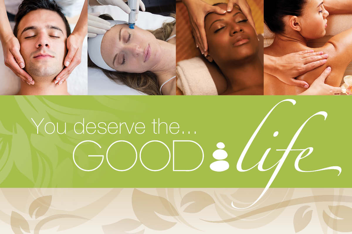 You deserve the Good Life!