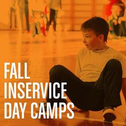 fall inservice day camps
