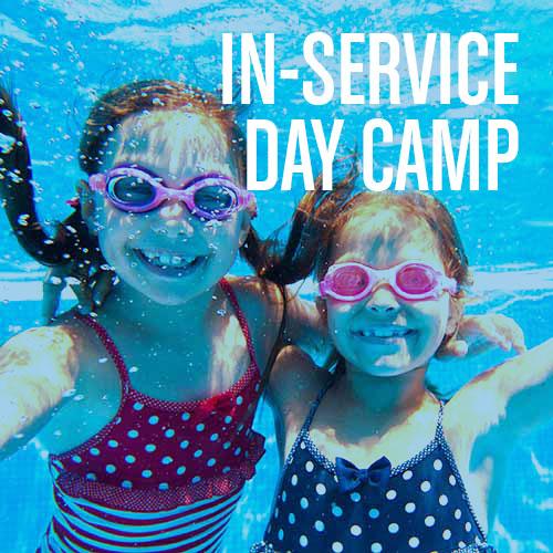In Service Day Camp - Swim Time